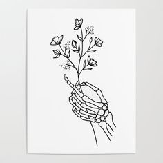 Skeleton Hand Holding Wildflowers Design Poster by La Petite Mesange - X Skeleton Tattoos, Skeleton Hands Drawing, Hands Holding Flowers, Hand Flowers, Hand Holding Tattoo, Skeleton Flower, Flower Tattoos, Line Tattoos, Hand Art