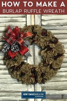 Learning how to make this burlap ruffle wreath is fairly simple. You can make your burlap ruffle and just change out any attachments based on the season.
