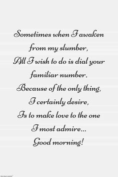 Looking for romantic good morning poems for her to compliments her by a beautiful poem and surprise your girlfriend or wife with this sweet lines. Cute Love Poems, Love Poem For Her, Simple Love Quotes, Love Husband Quotes, Beautiful Love Quotes, Love Quotes For Her, Best Love Quotes, Morning Poem For Her, Good Morning Quotes For Him