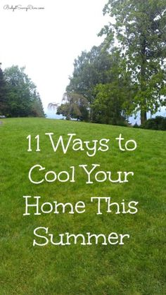 11 Ways to Cool Your Home This Summer