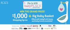 Check out Pin to Win: babyPLACE Sweepstakes by The Children's Place. You could win $1000 shopping spree plus a big baby basket filled with top baby brand essentials! Visit childrensplace.com/bigbabybasket to enter.