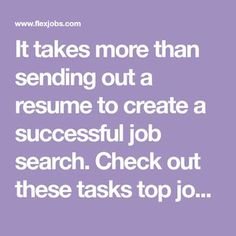 It takes more than sending out a resume to create a successful job search. Check out these tasks top job seekers do weekly to get ahead of the competition! Resume Help, Job Resume, Resume Tips, Resume Skills, Find A Job, Get The Job, Resume Profile, Cv Tips, Job Hunting Tips