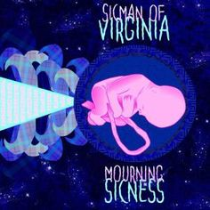 SicMan of Virginia- Mourning Sicness