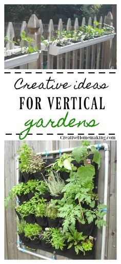 Four creative ideas for doubling your gardening space by the use of vertical gardens.