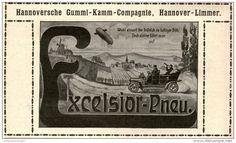 Original-Werbung/ Anzeige 1909 - EXCELSIOR-PNEU / HANNORVERSCHE GUMMI - KAMM - COMPAGNIE HANNOVER - ca. 115 x 65 mm