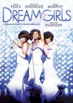🎈 Dream girls ( 06 ) dir writer Bill Condon based on the works of Henry krieger & Tom eyen /Got best sup Actress for Jennifer Hudson and best sound mixing / Also starring Beyonce Jamie fox Eddie Murphy ( Eddie Murphy, Danny Glover, Love Movie, Movie Tv, Movies Showing, Movies And Tv Shows, Bd Collection, Oscar 2013, Movie Posters