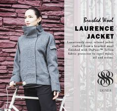 The Laurence Jacket has a relaxed fit and feminine curved lines. An exaggerated, convertible stand collar adds an edgy-cool factor. The wool fabric has a DuPont ™ Teflon finish which repels water, oil and stains so you won't have to worry about splashes and spills.  By www.ligne8.com