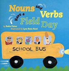 great site: list of children's books that teach parts of speech.