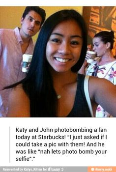 I'm assuming it was John Mayer and Katy Perry. And that's awesome.