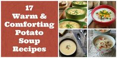 17 Warm & Comforting Potato Soup Recipes: Get ready for fall and winter with these cozy soup recipes. The perfect appetizer or main dish, these potato soups are sure to please! Keep these handy for a cold day... they're sure to keep you warm and satisfied.