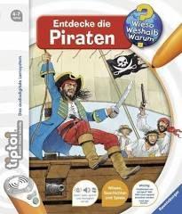 Entdecke die Piraten / Wieso? Weshalb? Warum? tiptoi Bd.7 - Daniela Betz