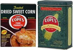 Discover Cope's Dried Sweet Corn this fall ~ Thomas Keller has!