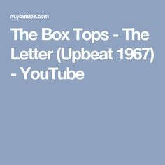 The Box Tops - The Letter (Upbeat 1967) - YouTube