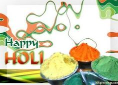 Even though I am far away from you, out of India, I can feel the colours of Holi celebrations. I wish you all a colourful Holi. I wish Holi Festival paint your life with colours of happiness.