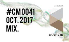 #CM 0041 Chritis M. pres. OCT. 2017 MIX 🎵