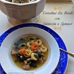 Tortellini En Brodo con Salsiccia e Spinaci (Sausage and tortellini with Spinach Soup)