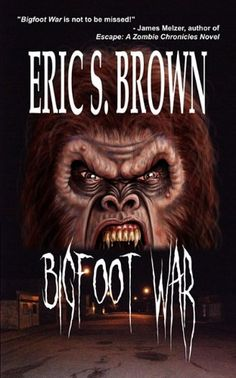 Bigfoot War:  Babble Creek is about to find out Bigfoot is very real and there's more than one of the creatures that want to fill the streets with blood.  Taylor's lust for the blood of the monster that slew his family sets in motion a series of events that soon has the entire town fighting for its life as a tribe of sasquatches descend from the forests and hills into Babble Creek to declare war upon its citizens.
