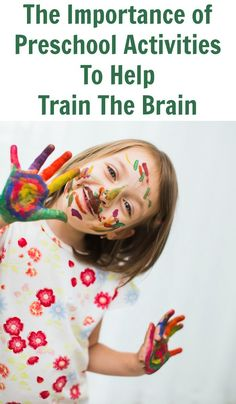 The Importance of Preschool Activities To Help Train The Brain