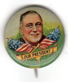 *FRANKLIN D. ROOSEVELT ~  Campaign Button