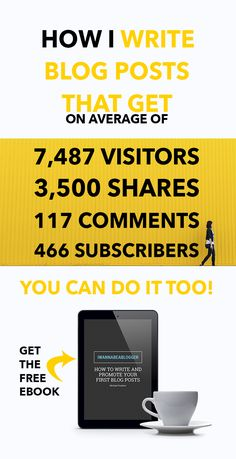 Use these proven tactics that helped me to get 7,487 visitors, 466 email subscribers, 117 comments and 3.5k shares averagely on each of my blog posts. YOU CAN DO IT TOO! Click on the pin to get your free How to Write and Promote Your First Blog Posts eBook.