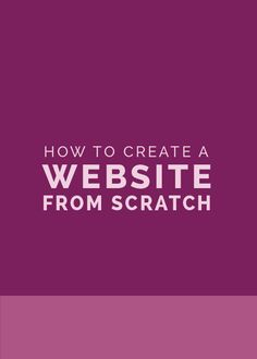 How to Create a Website from Scratch - The Elle & Company Collaborative