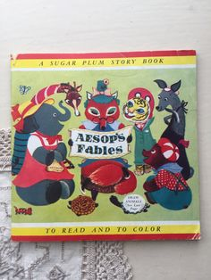 Aesop's Fables - A Sugar Plum Story Book - 1953 Vintage Children's Coloring Book Ephemera Vintage Children's Books, Vintage Postcards, Aesop's Fables, Lazy Sunday, Vintage Labels, Vintage Advertisements, Animal Drawings, Ephemera, Childrens Books