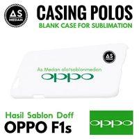 Casing Handphone Polos Oppo F1s Casing Sublime 3D Doff