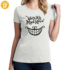 _Cheshire Cat We're All Mad Here Large Damen T-Shirt (*Partner-Link)
