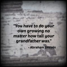 Abraham Lincoln Quote Great Quotes, Quotes To Live By, Inspirational Quotes, Motivational, President Quotes, Smile Quotes, Mom Quotes, Quotable Quotes, Abraham Lincoln Quotes