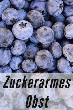Low-sugar fruit - ideal for a low-fructose, healthy diet. - Low-sugar fruit – ideal for a low-fructose, healthy diet. Informations About Zuckerarmes Obst – - Regulate Blood Sugar, Health Cleanse, Cure Diabetes, Low Sugar, Diet And Nutrition, Fruit, Healthy Smoothies, Blueberry, The Cure