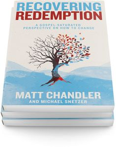 """Recovering Redemption"" by Matt Chandler"