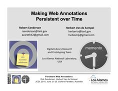 Making Web Annotations Persistent Over Time by Robert Sanderson [Slideshare]