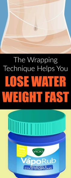 The Wrapping Technique Helps You Lose Water Weight Fast