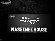 Naseemee House
