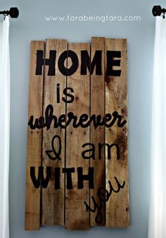 Home is wherever I am with you Pallet sign