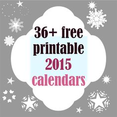 36+ FREE printable 2015 calendars | round-up on MeinLilaPark