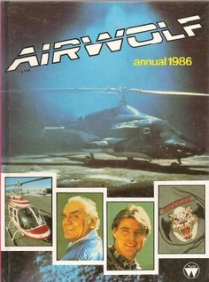 Airwolf Annual Hardback Book 1986 Jan Michael Vincent #Lovethe80s