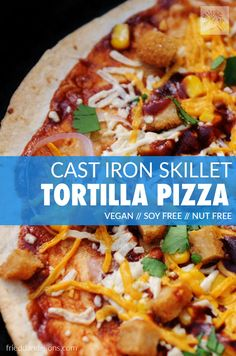 Cast iron skillet Tortilla Pizzas are so quick and easy to make!  Have fun making custom flavors for everyone at your table!