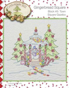 Crabapple Hill Quilt Pattern - Hand Embroidery  Gingerbread Square Block 5 Town Square Gazebo 2516 via Etsy