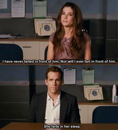 The Proposal. possibly the best movie ever.