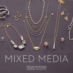 All the trends in jewelry right now, get them, right here! Touchstone Crystal by Swarovski has gold, silver, mixed metals and of course beautiful sparkle!  http://touchstonecrystal.com/regional/productcatalog?page=landing
