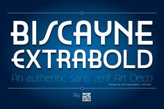 Biscayne ExtraBold by JVB Digital Foundry on @Graphicsauthor