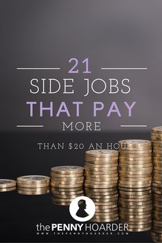Here are 21 flexible side gigs that pay over $20 per hour. - The Penny Hoarder http://www.thepennyhoarder.com/part-time-job-20-an-hour/ make money from home, ways to make money at home