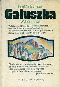 Wybór poezji, Józef Aleksander Gałuszka, PIW, 1989, http://www.antykwariat.nepo.pl/wybor-poezji-jozef-aleksander-galuszka-p-14509.html