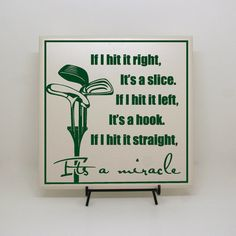 If I hit it right, it's a slice... It's a miracle - Golf Sign, Father's Day Golf Gift, Golf Sayings, Golf Decor, Office Decor, Golfing Gift on Etsy, $30.00