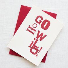 Handset vintage letters printed letterpress. Textured slightly off white paper comes with red envelope.