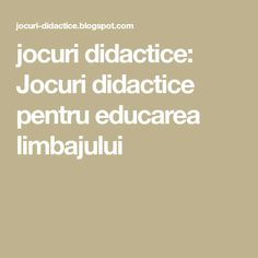 jocuri didactice: Jocuri didactice pentru educarea limbajului Autism, Student, Education, Kids, Young Children, Boys, Children, Onderwijs, Learning