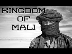 This is a very informational video about eh kingdom of Mali.