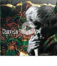 Pinterest - Chavela Vargas  'La Llorona', Chavela Vargas.