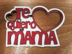 Día de la Madre MDF Ideas Para Fiestas, Gifts For Mom, Picture Frames, Diy And Crafts, Banner, Lettering, Shandy, Virginia, 3d